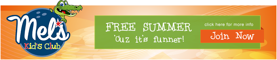 Mel's Kid's Club Free Summer